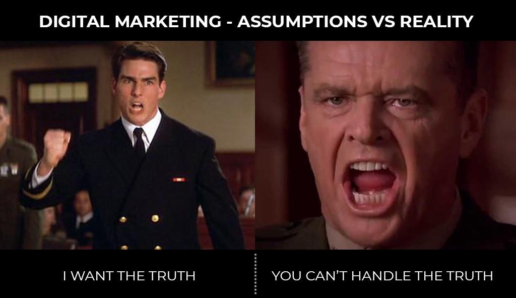 Digital Marketing - Assumptions vs Reality