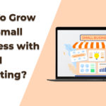 how to grow your small business with digital marketing digital marketing jacksonville