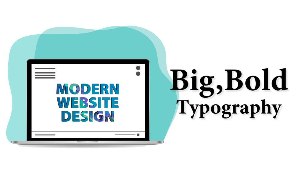Big, Bold Typography - Website Design Company