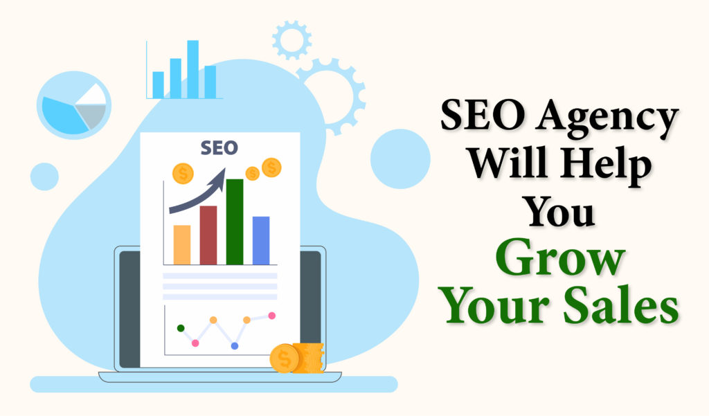 SEO Agency Will Help You Grow Your Sales - Jacksonville SEO Experts